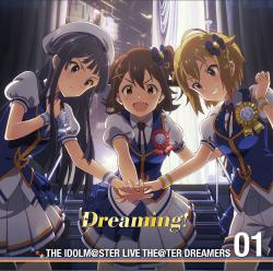 THE IDOLM@STER LIVE THE@TER DREAMERS 01 Dreaming! - Single, The. Передняя обложка. Click to zoom.