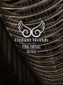 Distant Worlds: music from FINAL FANTASY Returning Home. Box Front. Click to zoom.