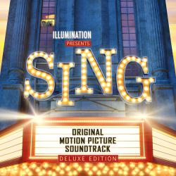 Sing Original Motion Picture Soundtrack Deluxe Edition. Передняя обложка. Click to zoom.