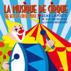 La musique de cirque The Best of Circus Music. Передняя обложка. Click to zoom.