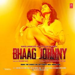 Bhaag Johnny Original Motion Picture Soundtrack - EP. Передняя обложка. Click to zoom.
