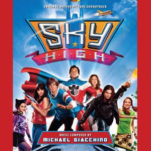 Sky High Original Motion Picture Soundtrack. Лицевая сторона. Click to zoom.