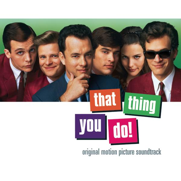 That Thing You Do Original Motion Picture Soundtrack