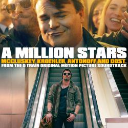 A Million Stars Single from the D Train Original Motion Picture Soundtrack - Single. Передняя обложка. Click to zoom.