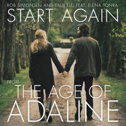 Start Again Single from the Age of Adaline Original Motion Picture Score feat. Elena Tonra - Single. Передняя обложка. Click to zoom.