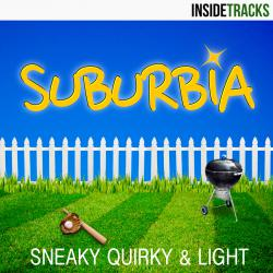 Suburbia: Sneaky, Quirky & Light. Передняя обложка. Click to zoom.