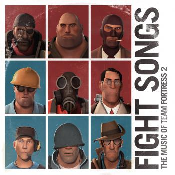 Fight Songs: The Music of Team Fortress 2. Front. Click to zoom.