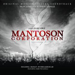 Mantoson Corporation Original Motion Picture Soundtrack A Film by Julien Vergé. Передняя обложка. Click to zoom.