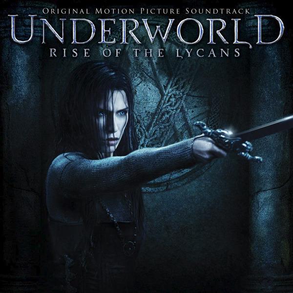 Персоны кино. soundtrack. Другой Мир 3 Underworld: Rise Of The Lycans OST
