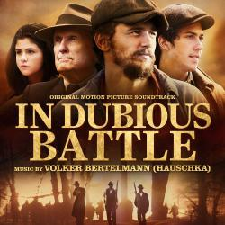 In Dubious Battle Original Motion Picture Soundtrack. Передняя обложка. Click to zoom.