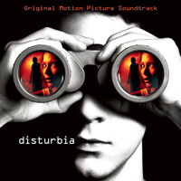 Disturbia Original Motion Picture Soundtrack. Передняя обложка. Click to zoom.