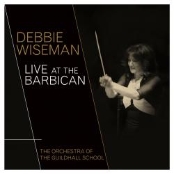 Debbie Wiseman Live at the Barbican Live Version. Передняя обложка. Click to zoom.