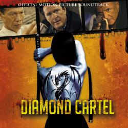 Diamond Cartel - Original Motion Picture Soundtrack. Передняя обложка. Click to zoom.