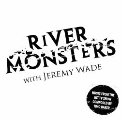 River Monsters Music from the Original TV Series. Передняя обложка. Click to zoom.