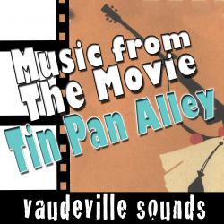 Music from the Movie 'Tin Pan Alley' - Vaudeville Sounds - EP. Передняя обложка. Click to zoom.