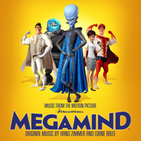 Megamind Music from the Motion Picture. Передняя обложка. Click to zoom.