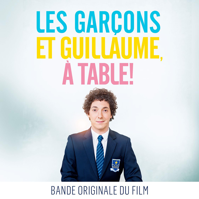 Les gar ons et guillaume table bande originale du film for Table originale