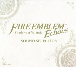 Fire Emblem Echoes: Shadows of Valentia SOUND SELECTION [Limited Edition]. Лицевая сторона . Click to zoom.