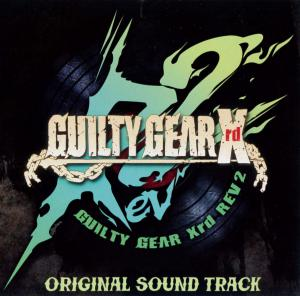 GUILTY GEAR Xrd REV 2 ORIGINAL SOUND TRACK. Front. Click to zoom.