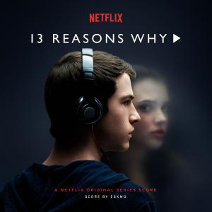 13 Reasons Why A Netflix Original Series Score. Лицевая сторона . Click to zoom.