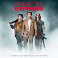Pineapple Express Original Motion Picture Soundtrack. Передняя обложка. Click to zoom.