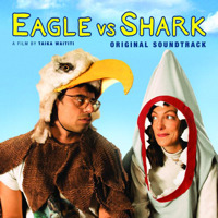 Eagle Vs. Shark Original Sountrack. Передняя обложка. Click to zoom.