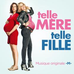 Telle mère, telle fille Extrait de la bande originale du film - Single. Передняя обложка. Click to zoom.