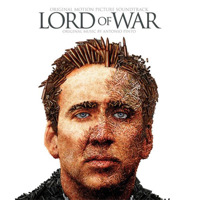 Lord of War Original Motion Picture Soundtrack. Передняя обложка. Click to zoom.