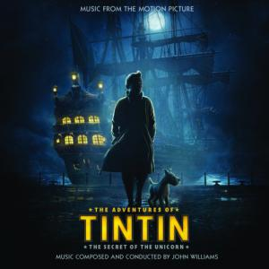 The Adventures of Tintin: The Secret of the Unicorn Music from the Motion Picture. Лицевая сторона. Click to zoom.
