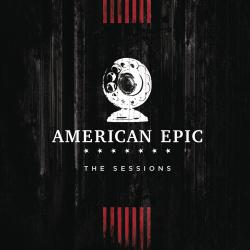 Music from the American Epic Sessions. Передняя обложка. Click to zoom.