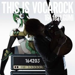 THIS IS VOCAROCK feat.GUMI. Передняя обложка. Click to zoom.