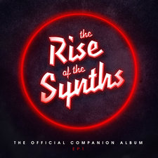 Rise of the Synths EP 1 Companion Album, The. Передняя обложка. Click to zoom.