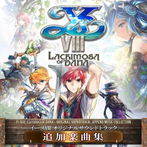 Ys VIII -Lacrimosa of DANA- Original Soundtrack: Append Music Collection. Лицевая сторона . Click to zoom.