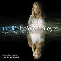 Life Before Her Eyes Original Motion Picture Soundtrack, The. Передняя обложка. Click to zoom.