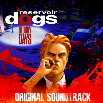 Reservoir Dogs : Bloody Days (Original Soundtrack). Front. Click to zoom.