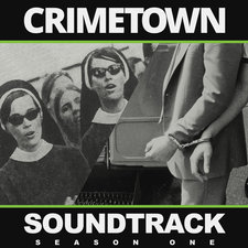Crimetown Soundtrack: Season One. Передняя обложка. Click to zoom.