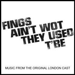 Fings Ain't What They Used to Be Music from the Original London Cast. Передняя обложка. Click to zoom.