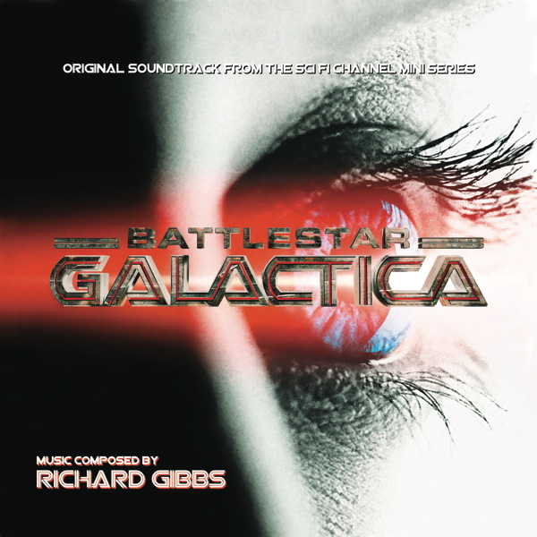 Battlestar Galactica: Mini-Series Original Soundtrack