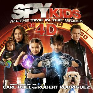 Spy Kids: All the Time in the World in 4D Original Motion Picture Soundtrack. Front. Click to zoom.