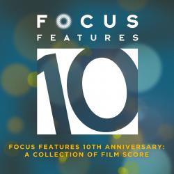 Focus Features 10th Anniversary: A Collection of Film Score. Передняя обложка. Click to zoom.