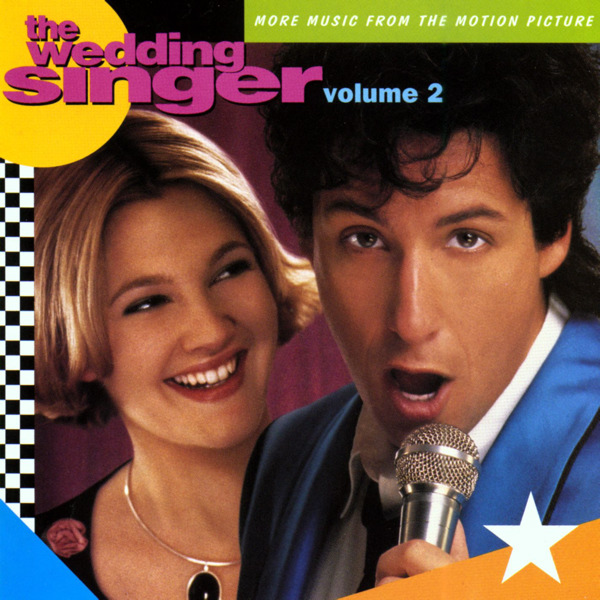 The Wedding Singer, Vol. 2 More Music From The Motion Picture
