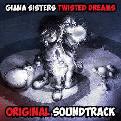 Giana Sisters: Twisted Dreams Original Soundtrack. Передняя обложка. Click to zoom.