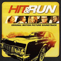 Hit & Run Original Motion Picture Soundtrack. Передняя обложка. Click to zoom.