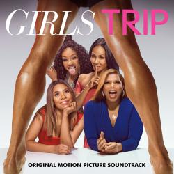 Girls Trip Original Motion Picture Soundtrack. Передняя обложка. Click to zoom.