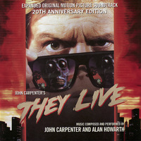 They Live - Expanded Original Motion Picture Soundtrack 20th Anniversary Edition ,Re-mastered. Передняя обложка. Click to zoom.