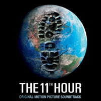 11th Hour Original Motion Picture Soundtrack, The. Передняя обложка. Click to zoom.