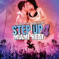 Music from the Motion Picture Step Up 4 - Miami Heat. Передняя обложка. Click to zoom.
