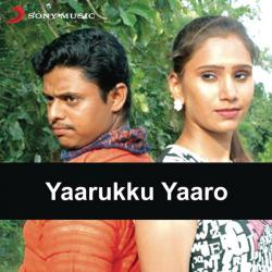 Yaarukku Yaaro Original Motion Picture Soundtrack. Передняя обложка. Click to zoom.