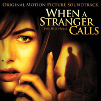 When a Stranger Calls Original Motion Picture Soundtrack. Передняя обложка. Click to zoom.