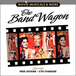 Band Wagon - Movie Musicals & More, The. Передняя обложка. Click to zoom.
